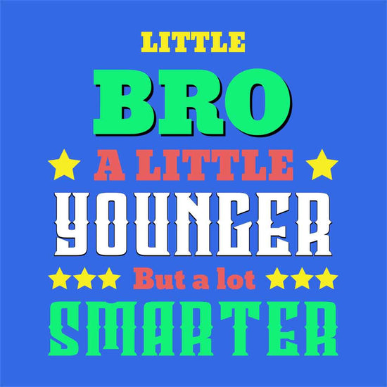 A Little Bro Younger And A Little Sister Older Tees