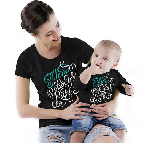 Mom Is Always Right Mom & Baby Bodysuit And Tees