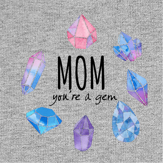 Mom You're A Gem Mom & Baby Bodysuit And Tees