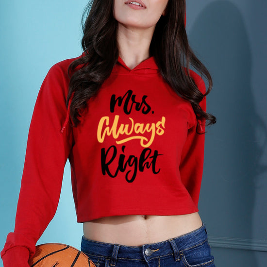 Mrs Always Right Crop Hoodie