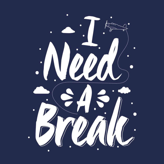 I Need a Break/Me Too Tees