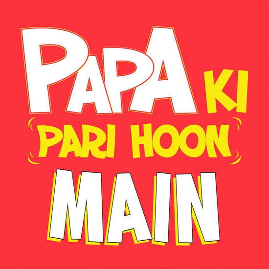 Papa Ki Pari Hai Yeh Dad-Baby Bodysuit and Tees