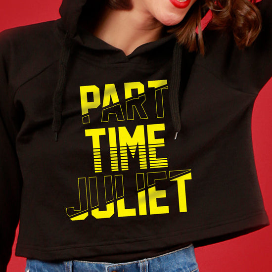 Part Time Romeo/Juliet, Matching Hoodies For Men And Crop Hoodie For Women