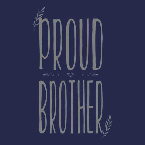 Proud Brother Tees For Men