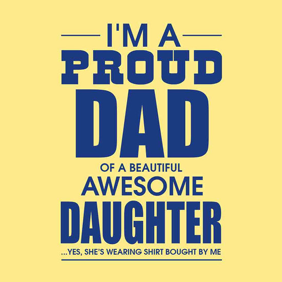 Proud Daughter/Proud Dad Tees
