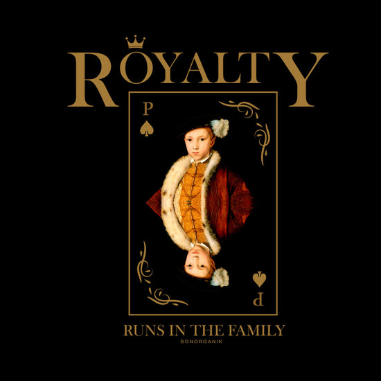 Royalty Runs in the Family Tees