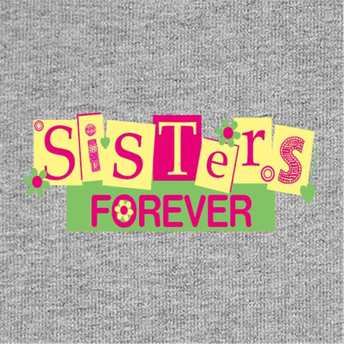 T-Shirt - Sisters Forever Tees