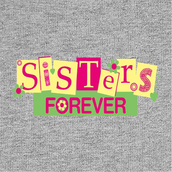 Sisters Forever Tees