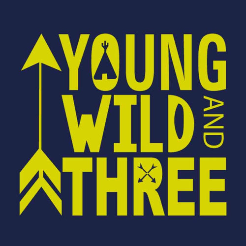 T-Shirt - Young Wild And Three Tees