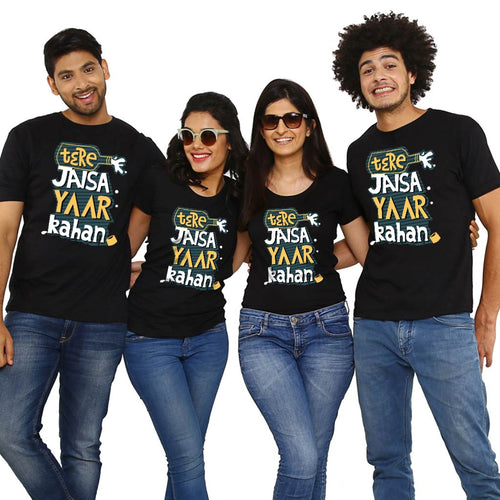 Tere Jaisa Yaar Kahan, Matching Friends Tees
