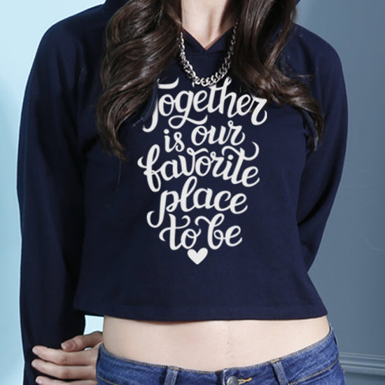 Together Is Our Favorite Place Crop Hoodie