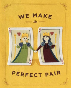 Perfect Pair Queens Card
