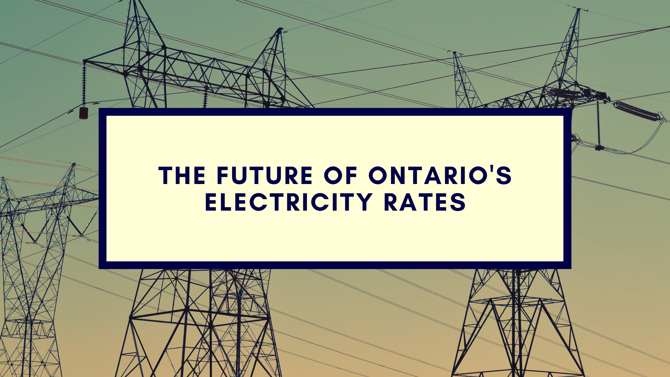 The Future of Ontario's Electricity Rates - Borrum Energy Solutions