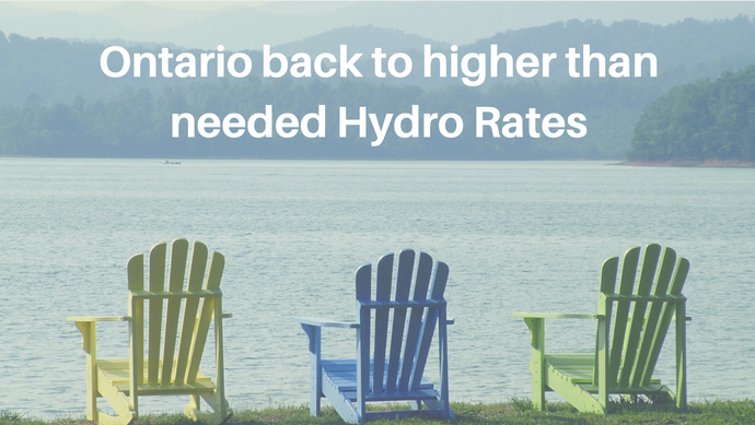 Ontario back to increasing Hydro Rates