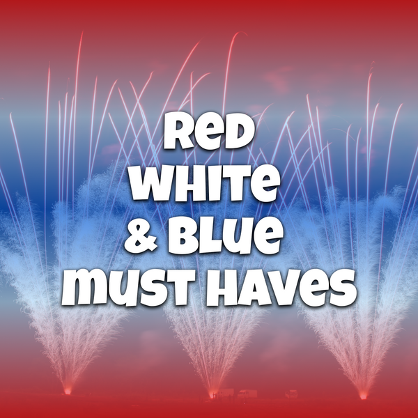 Red White & Blue | Firework Must Haves for 2020!