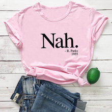 Load image into Gallery viewer, Nah R. Parks 2020 New Arrival Summer 100%Cotton  T Shirt