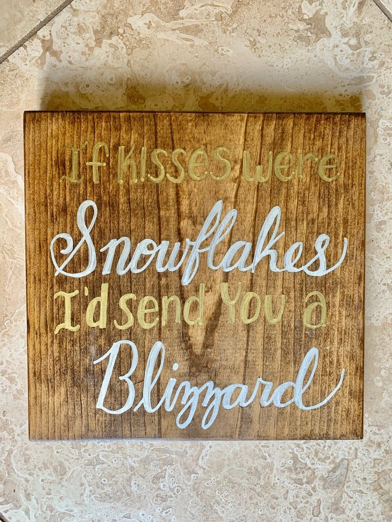 If Kisses Were Snowflakes sign