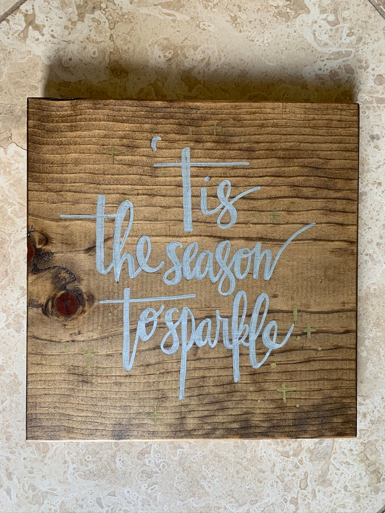 'Tis the Season to Sparkle sign