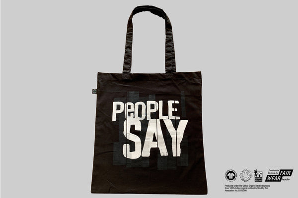 """People Say"" Organic Earth Positive Tote Bag"