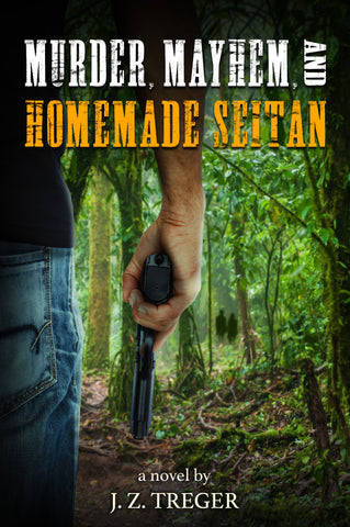 Ebook: Murder, Mayhem, and Homemade Seitan (mobi/kindle)