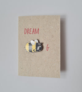 "Enamel pin card ""Dream Beeg"""