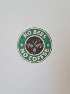 """No bees, no coffee"" laptop sticker"