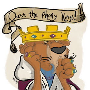 "Prince John - ""Oust the Phony Kings!"" Print (Pick Your Size!)"