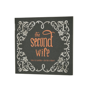 "ONLY TWO LEFT - ""The Second Wife"" by It Will Be Known to Us - Minicomic"