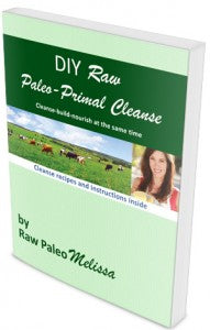 New DIY Raw Paleo Cleanse!