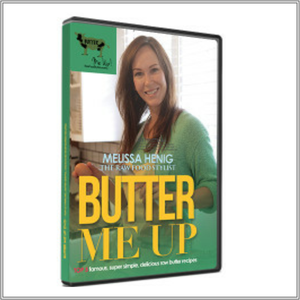 Butter Me Up Recipe DVD Instant Download