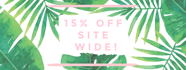 Get your coupon code to save 15% off site wide!