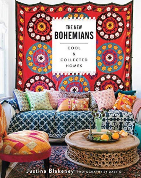 The New Bohemians: Cool & Collected Homes - Justina Blakeney