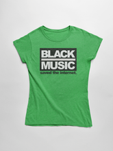 Load image into Gallery viewer, Black Music Saved The Internet Women's T-shirt