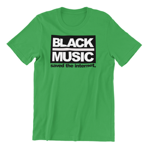 Black Music Saved The Internet Men's T-shirt