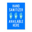 8.5x5.5 Decal: Hand Sanitizer Available Here