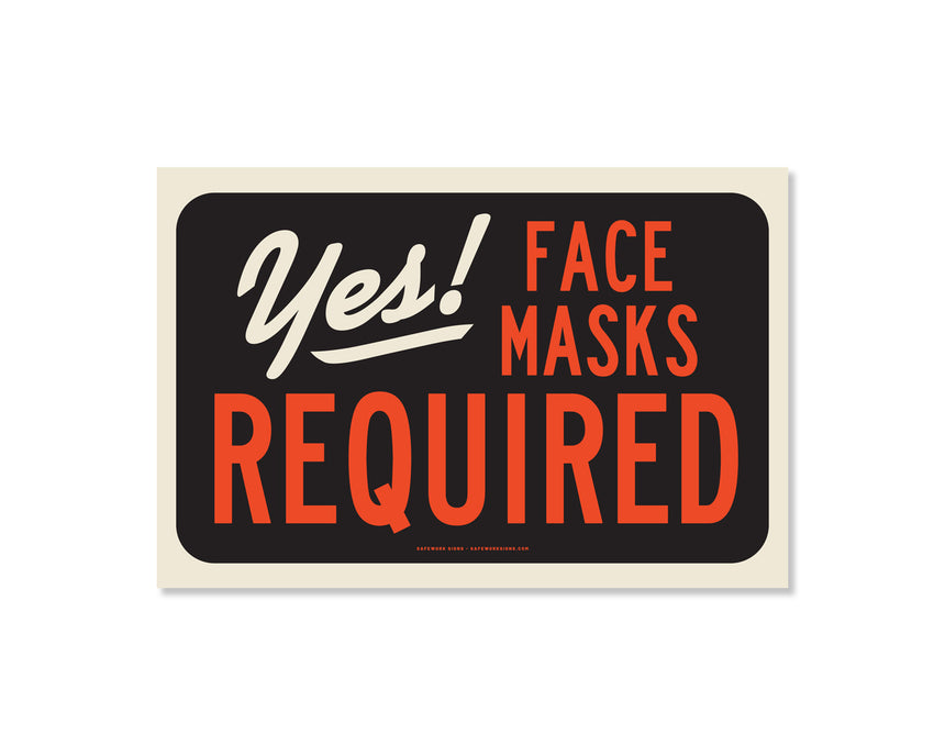 8.5x.5.5 Decal: Yes! Face Masks Required