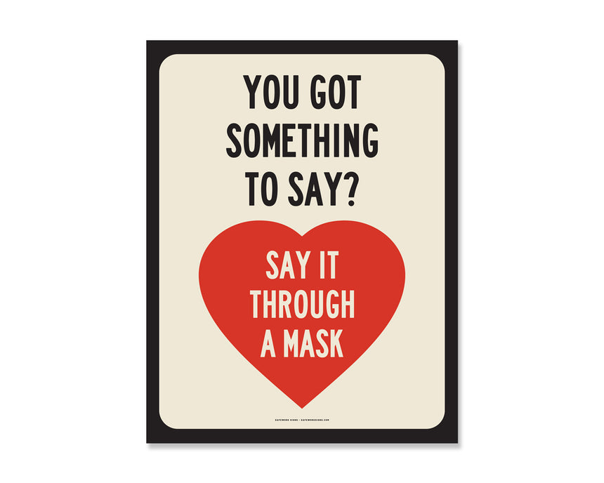 8.5x11 Decal: Say It Through A Mask