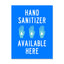 8.5x11 Decal: Hand Sanitizer Available Here
