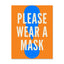 8.5x11 Decal: Please Wear A Mask