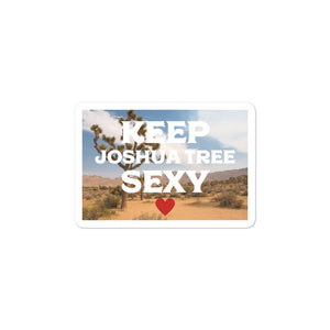 Keep Joshua Tree Sexy Sticker