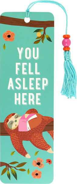 You Fell Asleep Here Bookmark
