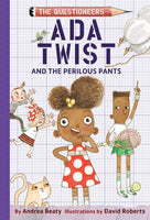Questioneers Ada Twist and the Perilous Pants