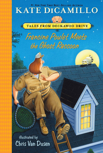 Mercy Watson Tale Francine Poulet Meets the Ghost Raccoon
