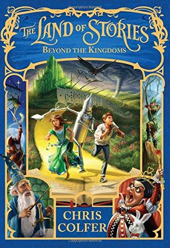 Land of Stories #4 Beyond the Kingdoms