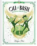 Oli and Basil: The Dashing Frogs of Travel