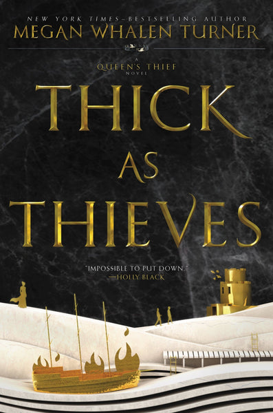 Attolia #5 Thick as Thieves