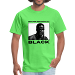 "Load image into Gallery viewer, theblackjunction ""Unapologetic"" (Tee) - kiwi"