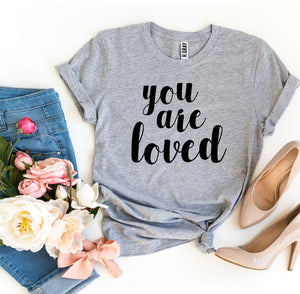 You Are Loved T-shirt-LauraLouCrafted