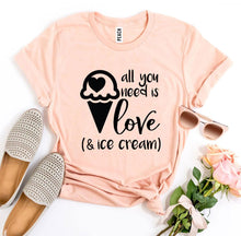 Load image into Gallery viewer, All You Need Is Love And Ice Cream t-shirt-LauraLouCrafted
