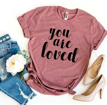 Load image into Gallery viewer, You Are Loved T-shirt-LauraLouCrafted